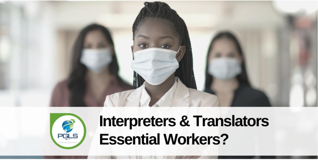 Are Interpreters and Translators Essential Workers?